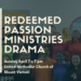 Redeemed Passion Ministries– Christian Drama coming to UMCMV
