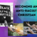 Becoming Anti-Racist – Resource Page for the Church Family of UMCMV
