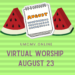 Virtual Worship August 23