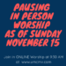 Pausing In Person Worship – Online Worship Live Sundays at 9:30 AM