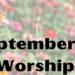 Sunday Worship September 5 at 9:30 AM